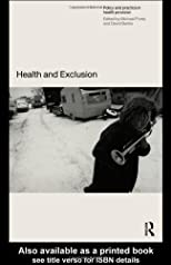 Health and Exclusion: Policy and Practice in Health Provision