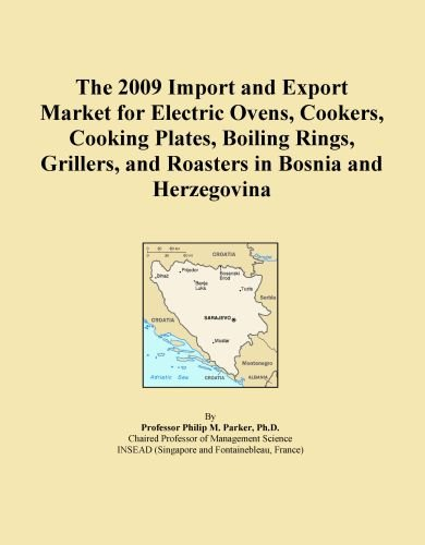 The 2009 Import And Export Market For Electric Ovens, Cookers, Cooking Plates, Boiling Rings, Grillers, And Roasters In Bosnia And Herzegovina front-364483