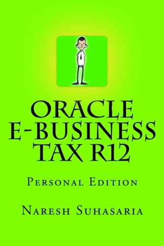 Oracle e-Business Tax R12: Personal Edition