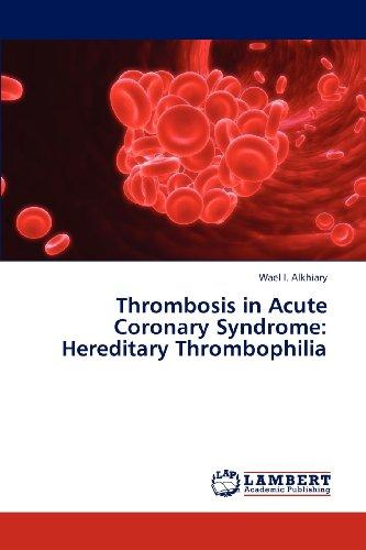 Thrombosis in Acute Coronary Syndrome: Hereditary Thrombophilia