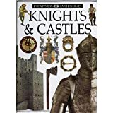Knights & castles (Eyewitness anthologies) (0789437902) by Gravett, Christopher