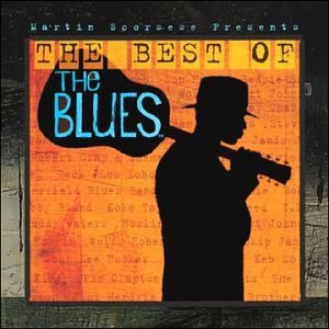 various artists martin scorsese presents the best of the blues music. Black Bedroom Furniture Sets. Home Design Ideas