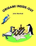 Origami Inside-Out (0486276740) by Montroll, John