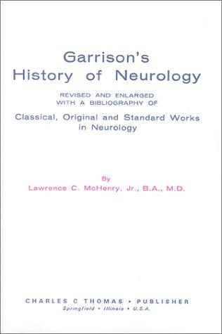 Garrison'S History Of Neurology