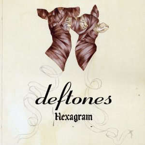 Deftones - Hexagram - Zortam Music