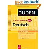Duden Schulgrammatik extra: 5.-10. Schuljahr - Deutsch: Grammatik und Rechtschreibung, Aufsatz und Textanalyse...