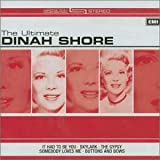 The Ultimate Dinah Shoreby Dinah Shore