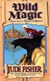 Wild Magic (0743440412) by Fisher, Jude