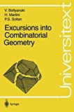 img - for Excursions into Combinatorial Geometry (Universitext) book / textbook / text book