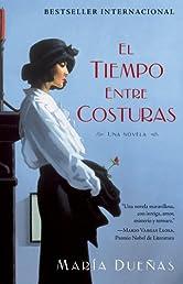 El tiempo entre costuras (Bestseller Internacional) (Spanish Edition)