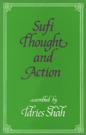 Sufi Thought and Action (Sufi research series)