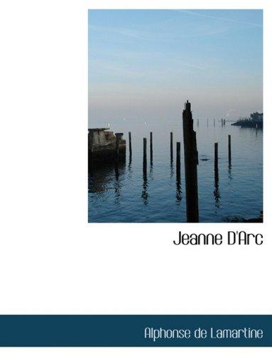Jeanne D'Arc (Large Print Edition)