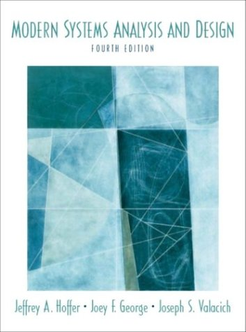 Modern Systems Analysis and Design (4th Edition) (World Student)