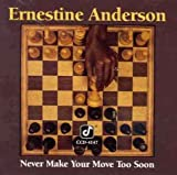 Never Make Your Move Too Soon Ernestine Anderson