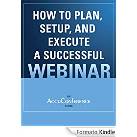 How to plan setup and execute a successful webinar