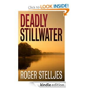 Deadly Stillwater - Thriller (McRyan Mystery Series #2)