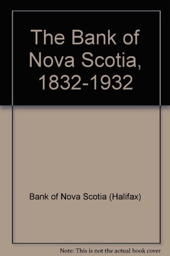 the-bank-of-nova-scotia-1832-1932