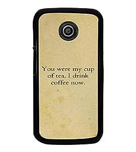 Fuson Premium My Cup Of Tea Metal Printed with Hard Plastic Back Case Cover for Motorola Moto E