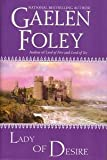 Lady of Desire (The Knight Series, Number 4) (0739431137) by Foley, Gaelen