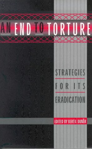An End to Torture: Torture and Other Barbarous Practices PDF