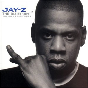 Jay-Z - The Blueprint 2 - The Gift & The Curse - Zortam Music