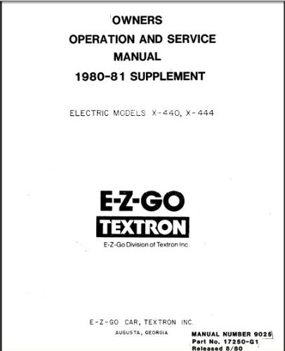 E-Z-Go 17250G1 1980-1981 Maintenance Manual For Electric Golf Car