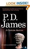 A Certain Justice (Inspector Adam Dalgliesh Mystery)
