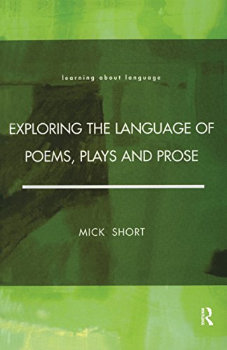 Exploring the Language of Poems, Plays and Prose (Learning about Language), by Mick Short