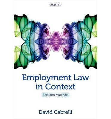 by-cabrelli-david-author-employment-law-in-context-text-and-materials-by-aug-2014-paperback
