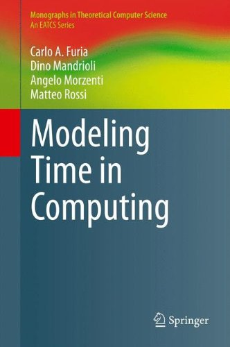 Modeling Time in Computing (Monographs in Theoretical Computer Science. An EATCS Series)