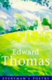Edward Thomas (EVERYMAN POETRY)