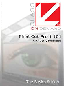 Apple Final Cut Pro Training DVD Tutorial : Class on Demand Final Cut 101: The Basics and More - Class on Demand Video Training Tutorial DVD