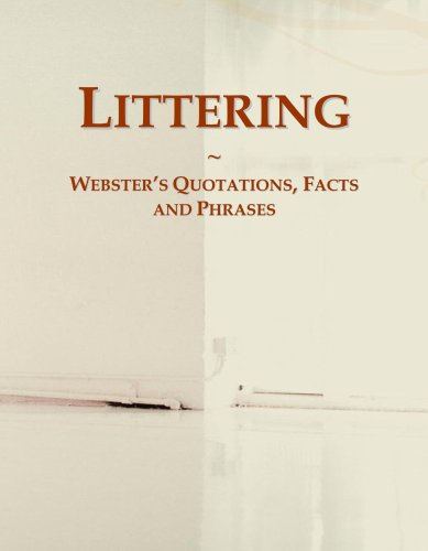 Littering: Webster's Quotations, Facts and Phrases