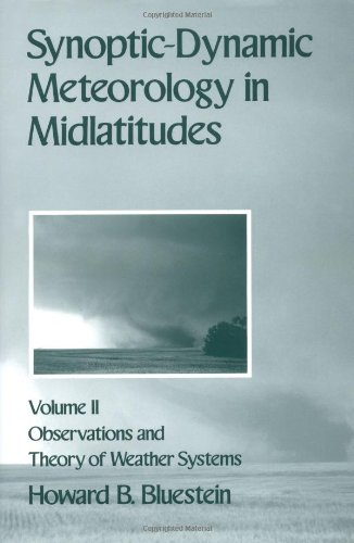 Synoptic-Dynamic Meteorology in Midlatitudes: Volume II:...