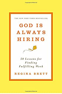 Book Cover: God Is Always Hiring: 50 Lessons for Finding Fulfilling Work