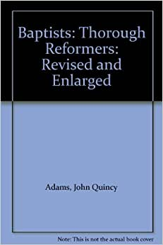 Reformers: Revised and Enlarged: John Quincy Adams: Amazon.com: Books