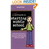 A Smart Girl's Guide to Starting Middle School (American Girl) (American Girl Library)