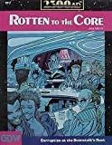 Rotten to the Core (2300AD role playing game)