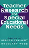 Teacher Research and Special Educational Needs (1853461873) by Graham Vulliamy