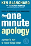 The One Minute Apology: A Powerful Way to Make Things Better (The One Minute Manager) (0007160062) by Blanchard, Kenneth H.