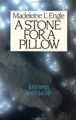 A Stone for a Pillow (Wheaton Literary Series), Madeleine L'Engle