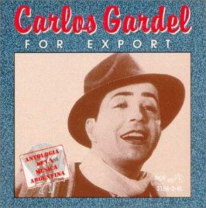 Carlos Gardel - For Export - Zortam Music