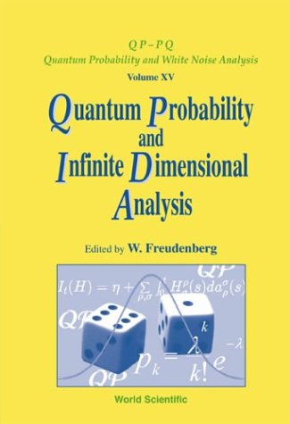 Quantum Probability and Infinite-Dimensional Analysis: Proceedings of the Conference, Burg (Spreewald), Germany, 15-20 M