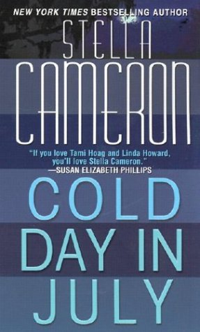 Cold Day In July, Stella Cameron