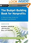 The Budget-Building Book for Nonprofi...