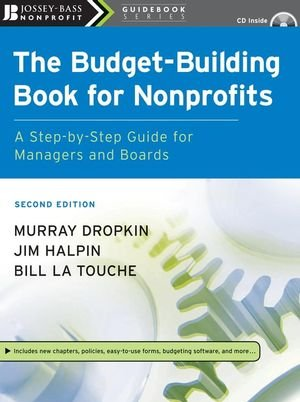 The Budget-Building Book for Nonprofits: A Step-by-Step...