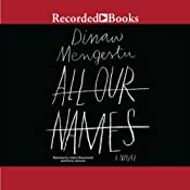 All Our Names | [Dinaw Mengestu]