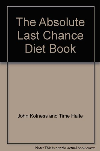 The absolute last chance diet book