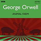 Animal Farm: A BBC Full-Cast Radio Drama