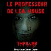 Le professeur de Lea House (Contes de crépuscule 2) | Arthur Conan Doyle